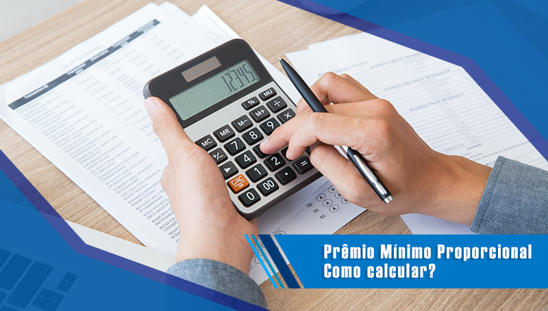 Prêmio Mínimo Proporcional - Como calcular?