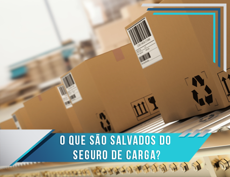 Capa_blog_455x350_Base-O que são salvados do seguro de carga?