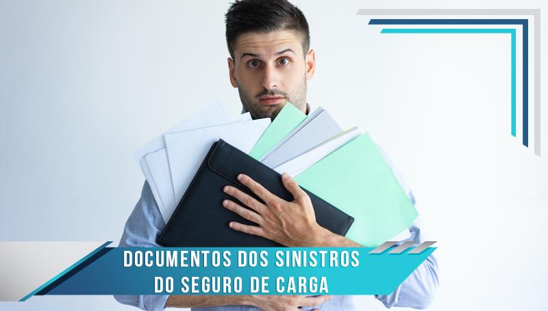 Documentos dos Sinistros -Seguros de Transporte