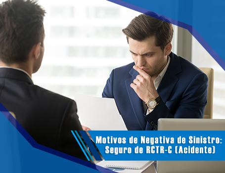 Motivos de Negativa de Sinistro Seguro de RCTR-C 19.06