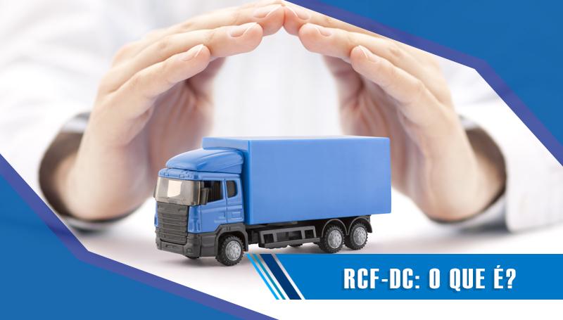 RCF-DC: O que é?