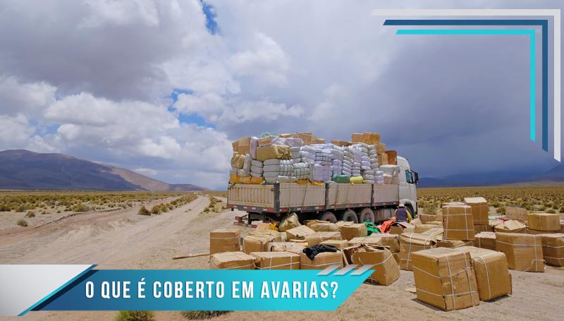 Seguro de Avarias: O que é cobre?